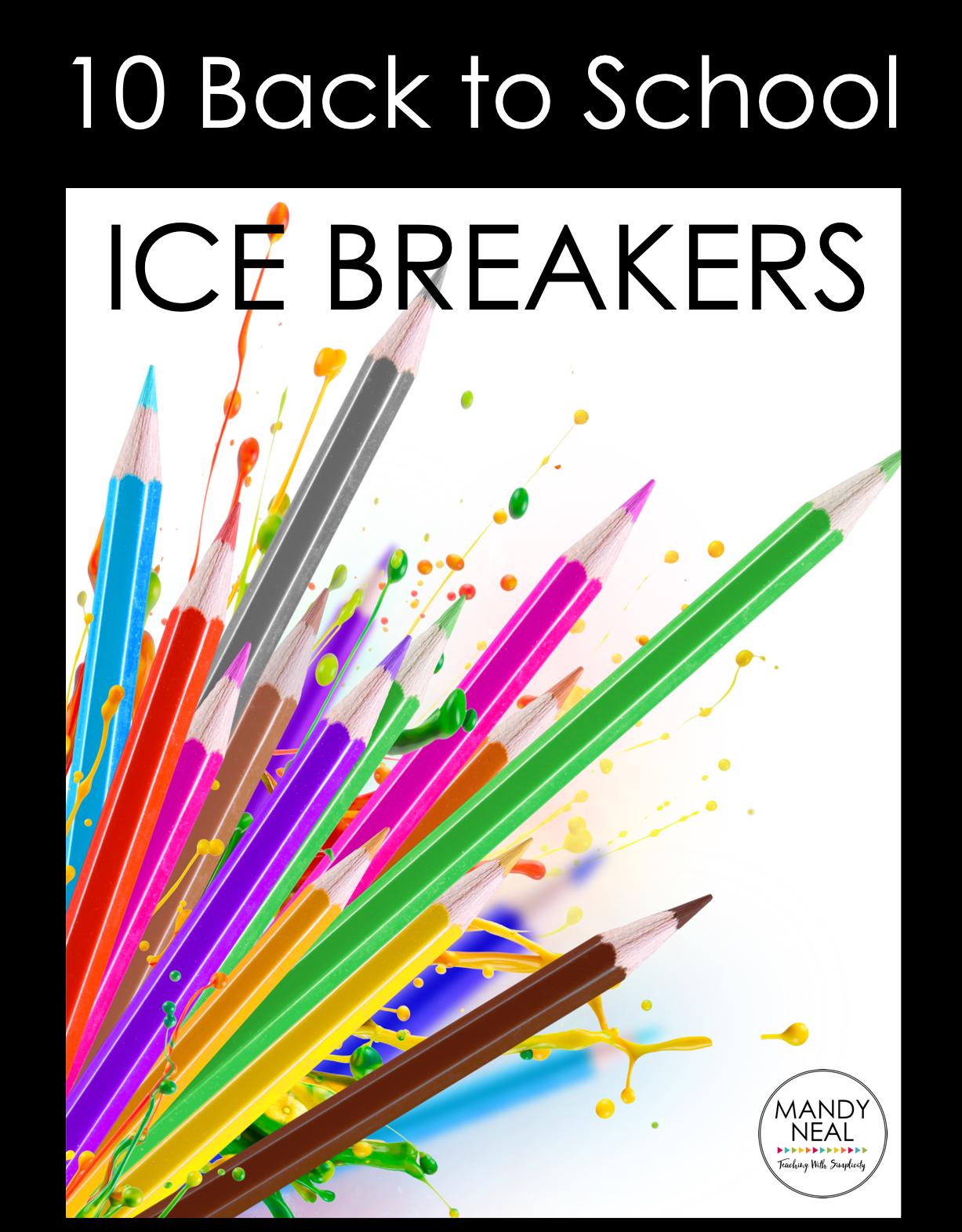 , 10 Back to School Ice Breakers