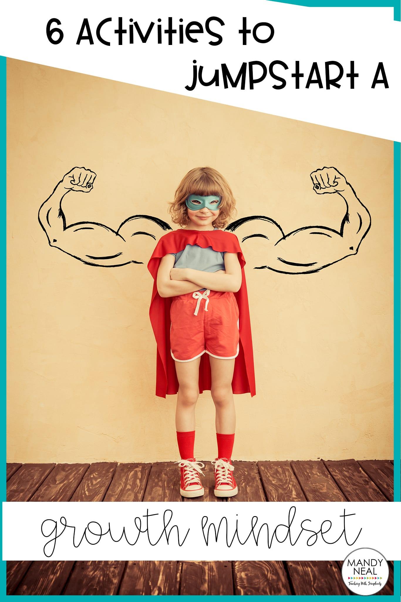 , 6 Activities to Jumpstart a Growth Mindset Classroom
