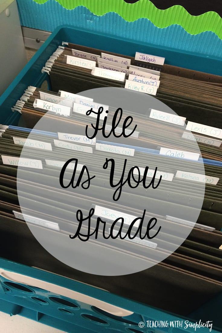 , File as You Grade