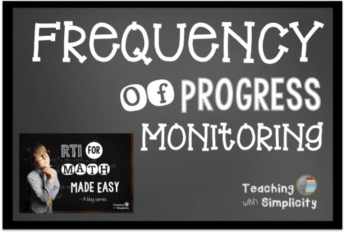 Frequency of Progress Monitoring