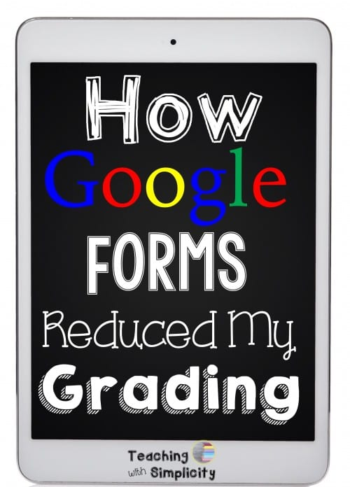 How goog forms reduced my grading