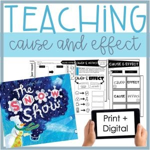 Teaching Cause and Effect with Mentor Text